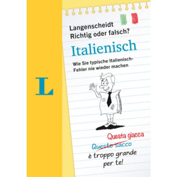 Langenscheidt Richtig oder Falsch? Italienisch