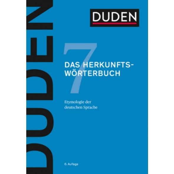 Duden 07 - Das Herkunftswörterbuch