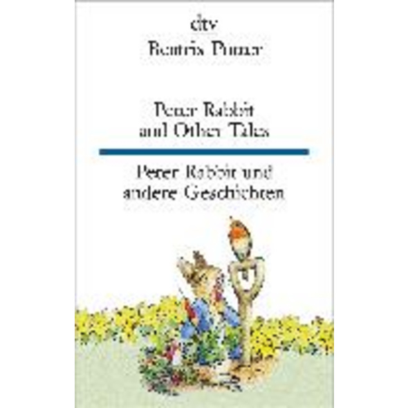Peter Rabbit and Other Tales, Peter Rabbit und and