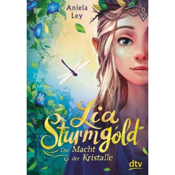 Lia Sturmgold - Die Macht der Kristalle