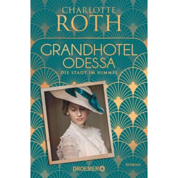 Grandhotel Odessa. Die Stadt im Himmel