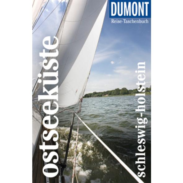 DuMont Reise-Taschenbuch Ostseeküste Schleswig-Hol