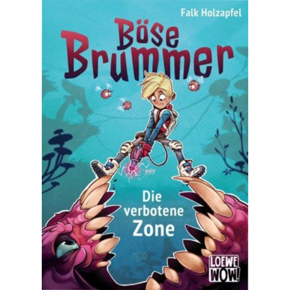 Böse Brummer  Band 1  - Die verbotene Zone