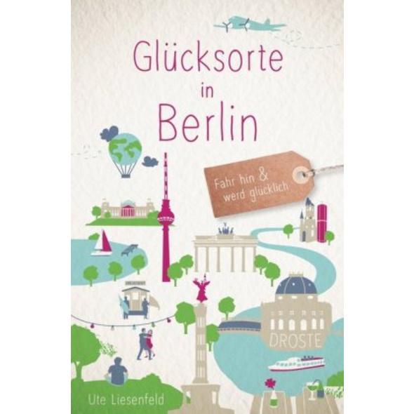Glücksorte in Berlin