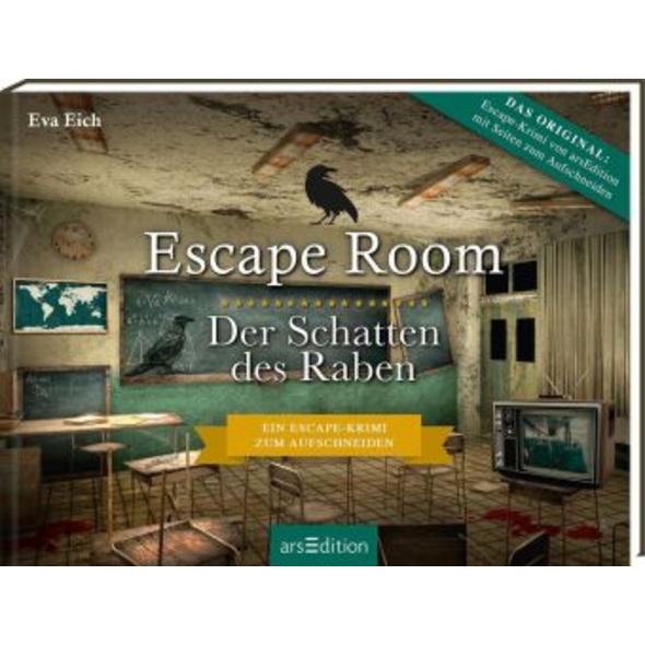 Escape Room. Der Schatten des Raben. Der neue Esca