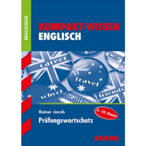 Kompakt-Wissen Realschule - Englisch Prüfungsworts