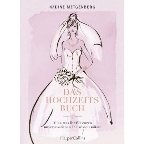 Das Hochzeitsbuch - Alles, was ihr für euren unver