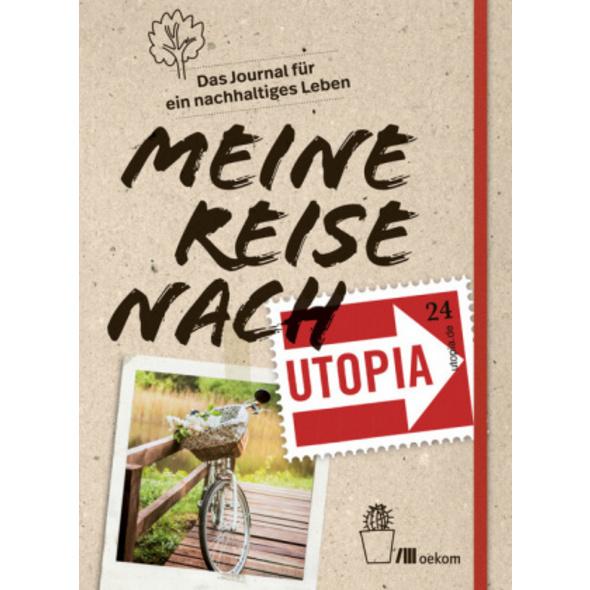 Meine Reise nach Utopia
