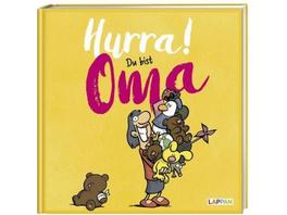 Hurra! Du bist Oma - Das Geschenkbuch für die fris